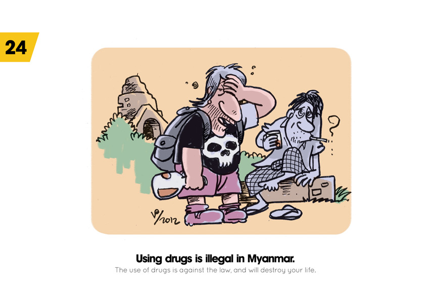 Using drugs is illegal in Myanmar